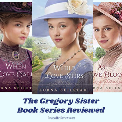 The Gregory Sisters: While Love Stirs - Book 2 Reviewed