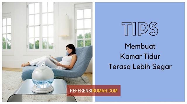 Tips Simple Menyegarkan Interior Kamar Tidur