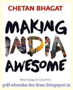 Making India Awesome A Novel By Chetan Bhagat Pdf Adda Free