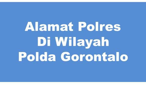 Alamat Lengkap Polres Di Wilayah Polda Gorontalo