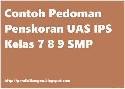 Contoh Pedoman Penskoran UAS IPS Kelas 7 8 9 SMP