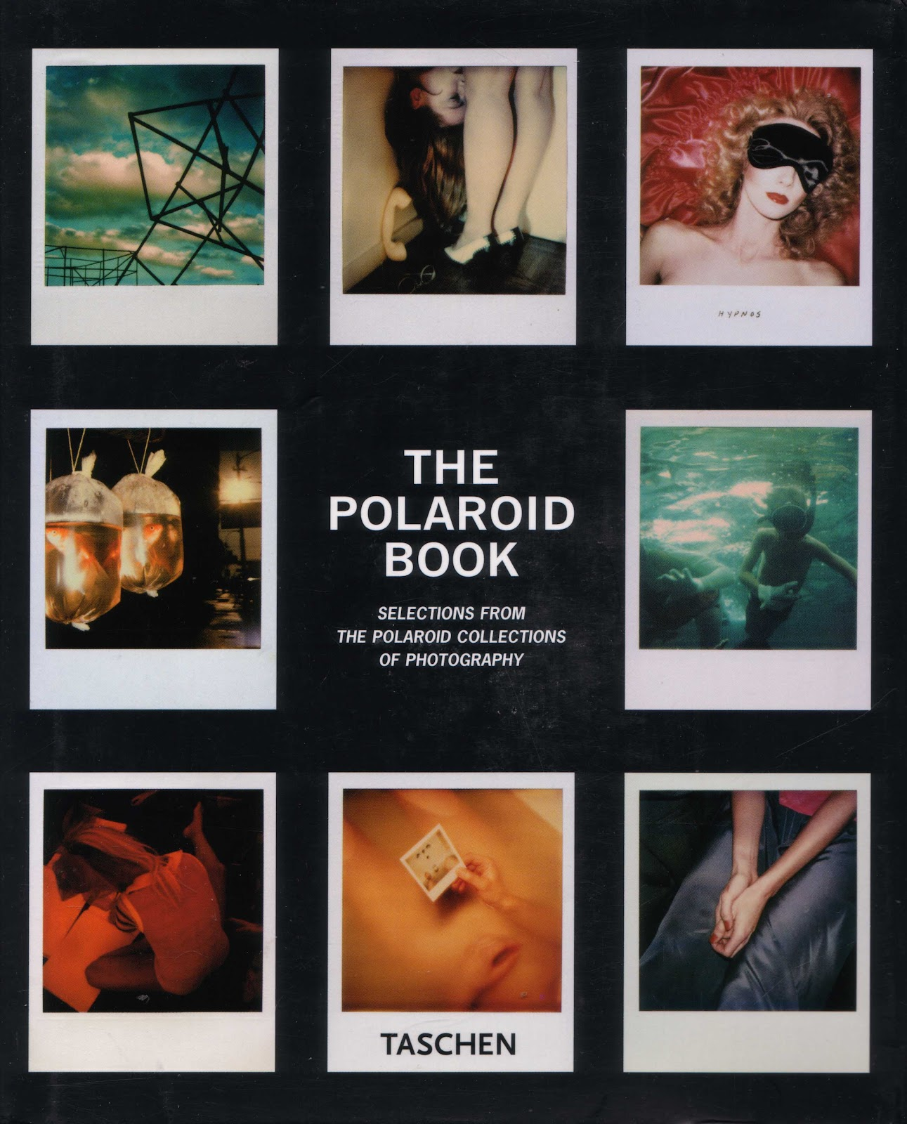 huc gabet the polaroid book selection from the polaroid the polaroid book selection from the polaroid collections of photography edited by steve crist essay by barbara hitchcock hardcover book published by