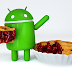 Android 9.0 Pie is officially launched by Google