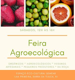 Feira Agroecológica, sábados, de 12h às 16h