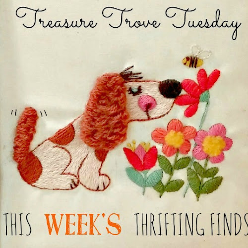 Treasure Trove Tuesday - This Week's Thrifting Finds!