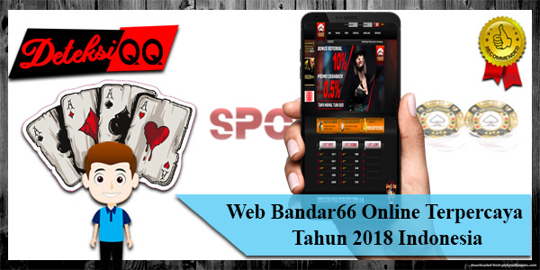 Web Bandar66 Online Terpercaya th 2018 Indonesia