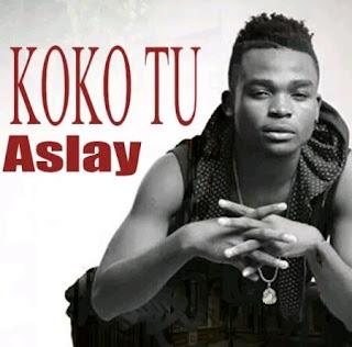 Aslay  - Koko Tu