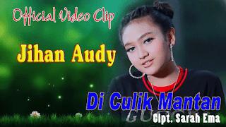 Lirik Lagu Di Culik Mantan - Jihan Audy