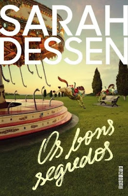 Os bons segredos, de Sarah Dessen - Editora Seguinte