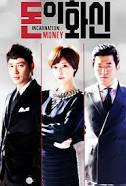 The Incarnation of Money Drama Korea Terpopuler 2013