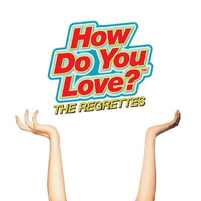 How Do You Love The Regrettes Album
