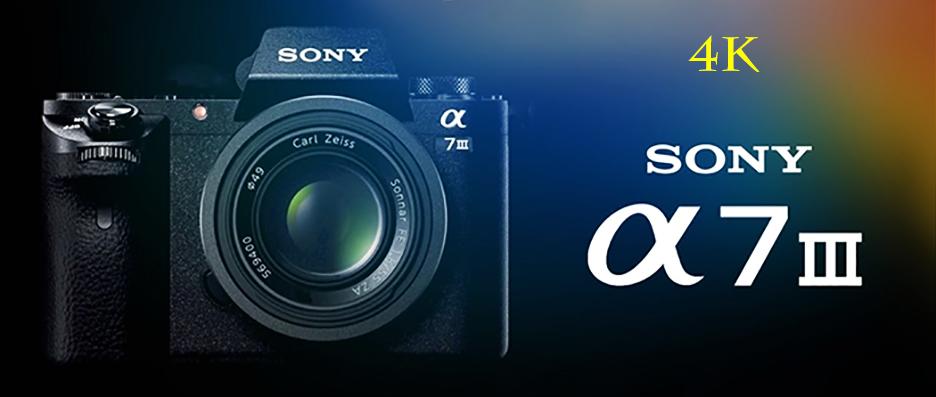 """Sony a7III! """"The Mini Beast 4K Prosumer camera"""