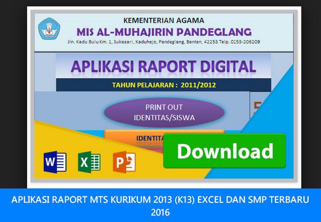 APLIKASI RAPORT MTS KURIKUM 2013 (K13) EXCEL DAN SMP TERBARU 2016
