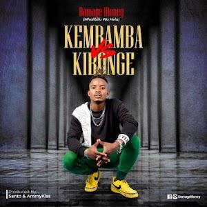 Download Audio | Damage Money - Kembamba vs Kibonge