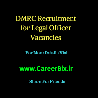 DMRC Recruitment for Legal Officer Vacancies