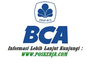 Lowongan Kerja Terbaru BCA November 2017