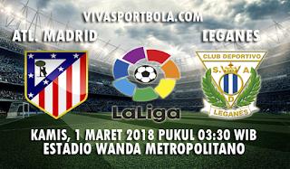 Prediksi Atletico Madrid vs Leganes 1 Maret 2018
