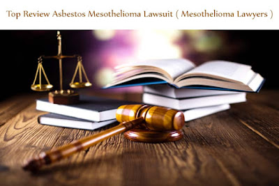 Top Review Asbestos Mesothelioma Lawsuit ( Mesothelioma Lawyers )