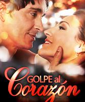 telenovela Golpe al Corazon