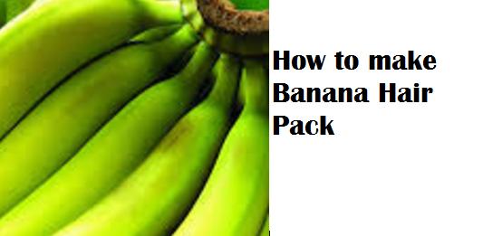 How to make Banana Hair Pack