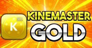 Kinemaster Gold direct download | kinemaster fully mod app download | 2019  latest