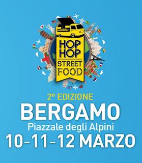 Hop Hop Street Food 10-11-12 marzo Bergamo 2017