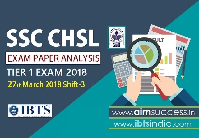 SSC CHSL Tier-I Exam Analysis 27th March 2018: Shift - 3