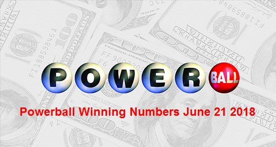 Powerball Winning Numbers June 21 2018