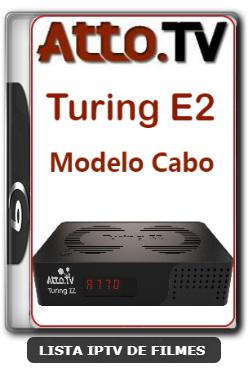 Atto Turing E2 Modelo Cabo Primeira Atualização do Novo Modelo V6.4.01 - 06-02-2020