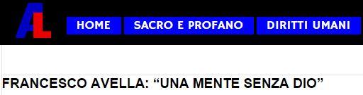 http://apocalisselaica.net/francesco-avella-una-mente-senza-dio/