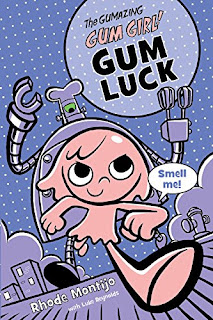 The Gumazing Gum Girl!, Book 2 Gum Luck