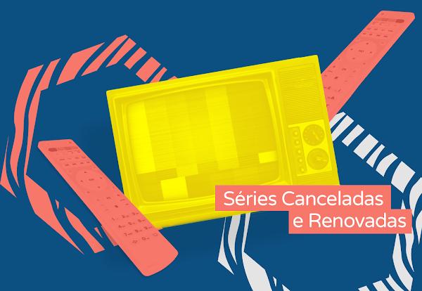 Séries renovadas e canceladas, fizemos uma lista com algumas delas, veja se a sua sobreviveu!