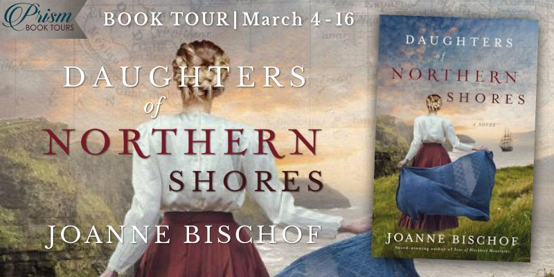 It's the Grand Finale for DAUGHTERS OF NORTHERN SHORES by Joanne Bischof!
