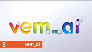 Vem aí: as novas atrações da Globo