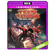 Teen Titans: El contrato de Judas (2017) Web-DL 1080p Audio Dual Latino/Ingles 5.1