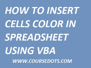 INSERT CELL COLOR IN SPREADSHEET USING VBA EXCEL