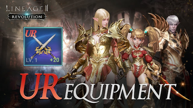 Cara Membuat Equipment Grade UR di Lineage 2 Revolution Indonesia