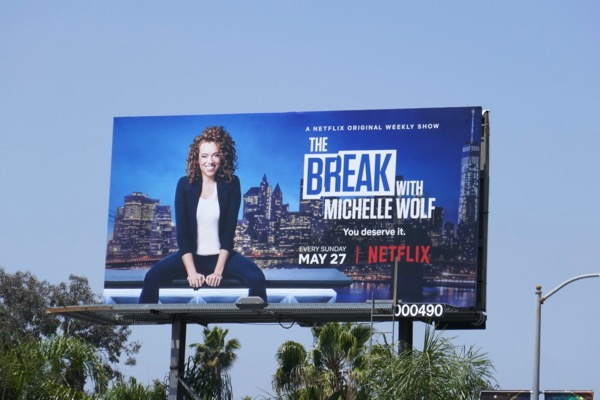 Break Michelle Wolf Netflix billboard