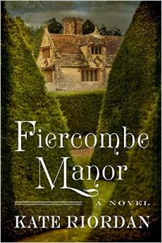 Book cover: Fiercombe Manor by Kate Riordan