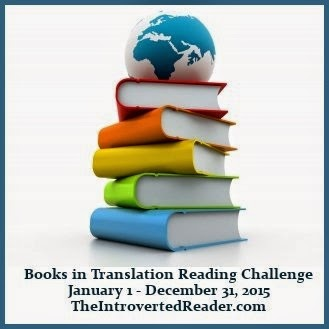 Books in Translation Reading Challenge hosted at The Introverted Reader