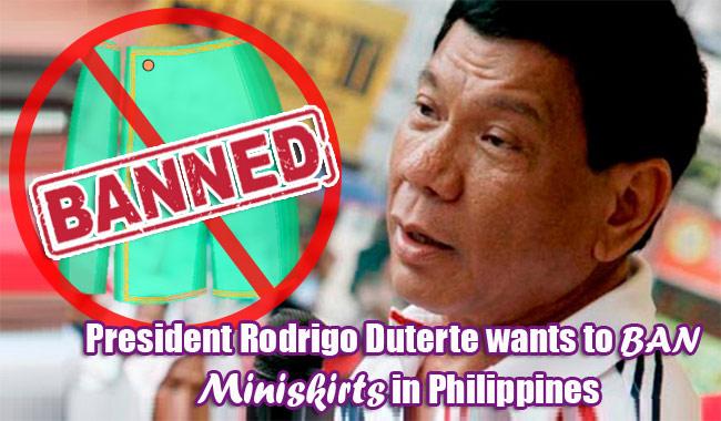 President Rodrigo Duterte wants to Ban Miniskirts in Philippines