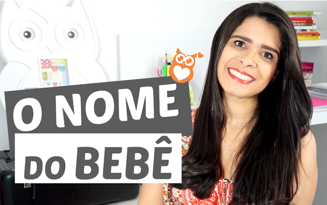 8 Dicas para escolher o nome do bebê - O nome do bebê é