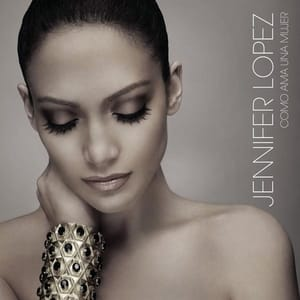 Jennifer Lopez - Como Ama una Mujer - Album [iTunes Plus AAC M4A] (2007)