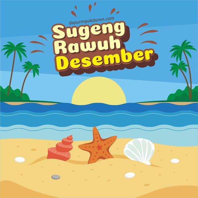 Sugeng Rawuh Desember