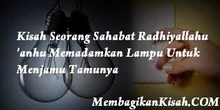 Kisah Seorang Sahabat Radhiyallahu 'anhu Memadamkan Lampu Untuk Menjamu Tamunya
