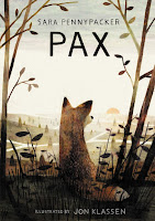 Pax by Sara Pennypacker illustrated by Jon Klassen (Age: 13+ years)