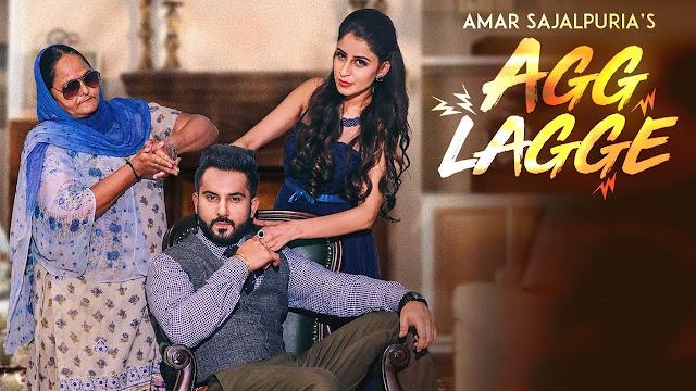 Agg Lagge Lyrics – Amar Sajaalpuria
