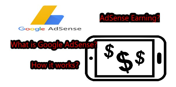 What is Google AdSense? How it works? - Technical Info By