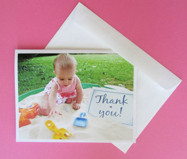 Make your own thank you notes using photos of your child- it's easy, and more personal than store bought cards
