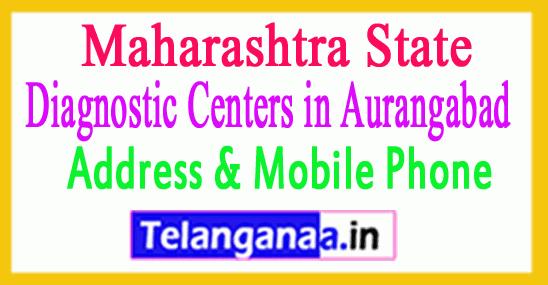 Diagnostic Centers in Aurangabad In Maharashtra